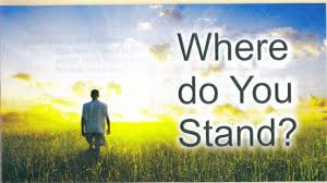 Where do you stand